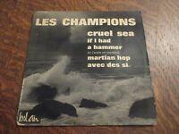 45 tours LES CHAMPIONS cruel sea