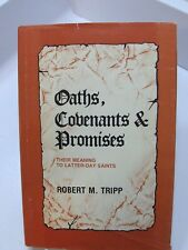 OATH COVENANTS & PROMISES Given by God To Members of the LDS Mormon Church