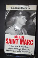 hélie de Saint Marc par Laurent Beccaria