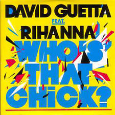 CD SINGLE David GUETTA & RIHANNA	Who's that chick 3-track CARD SLEEVE NEW SEALED