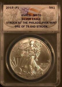 2015(P) Silver Eagle ANACS MS70 One of Only 79,640 Struck at Philadelphia Mint
