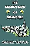 The Golden Lion of Granpere by Anthony Trollope (2008, Paperback)