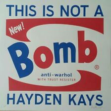 "HAYDEN KAYS. ""This Is Not a Bomb"" Signed Screenprint, 2015. Banksy, Stik, Obey"