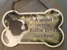 Small Dog Bone Shaped Wooden Plaque Spoiled Rotten Boston Terrier Made Usa
