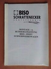 Montage- und Betriebsanleitung Biso-Swift Schneidwerkswagen Schrattenecker