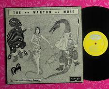 """Ewan Maccoll -Peggy Seeger,LP,The Wanton Muse,Argo DA85,UK71 """"The Wanton Seed"""" M"""