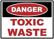 DANGER TOXIC WASTE DECAL SAFETY SIGN WALL STICKER OSHA CHEMICALS