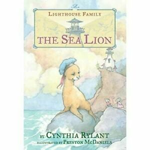 The Sea Lion (Lighthouse Family (Paperback)) - Paperback NEW Rylant, Cynthia