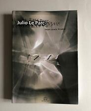 Julio LE PARC rara monografia testi di Jean-louis Pradel 1995 edizione limitata