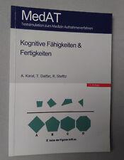 MedAT: Kognitive Fähigkeiten & Fertigkeiten A. Karal