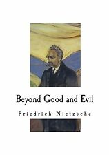 Beyond Good and Evil: Prelude to a Philosophy of the Future (Fr... Free Shipping