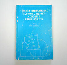 Seventh International Economic History Congress Edinburgh 1978 Book Paperback