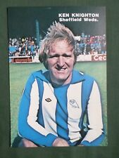 KEN KNIGHTON - SHEFFIELD WEDNESDAY FOOTBALL PLAYER -1 PAGE PICTURE - CLIPPING