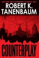 Counterplay by Robert Tanenbaum (2006, Hardcover)