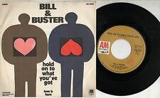 BILL & BUSTER disco 45 giri MADE in ITALY 1971 Hold on to what you've got