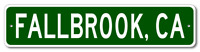 FALLBROOK, CALIFORNIA  City Limit Sign - Aluminum