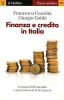 Cesarini Francesco - Gobbi Giorgio FINANZA E CREDITO IN ITALIA