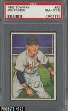 1952 Bowman SETBREAK #62 Joe Presko St. Louis Cardinals PSA 8 NM-MT