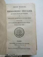 PETIT MANUEL du TIERS-ORDRE SECULIER de ST FRANCOIS d'ASSISE, 1883.