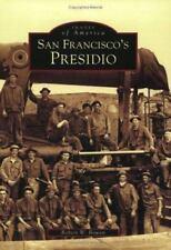 San Francisco's Presidio (Images of America) by Robert W Bowen (2005, Paperback)