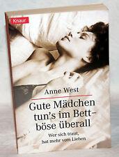 Anne West - GUTE MÄDCHEN TUN´S IM BETT - BÖSE ÜBERALL