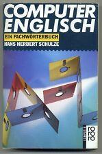 COMPUTER-ENGLISCH - Ein Fachwörterbuch - Hans Herbert Schulze - 1995