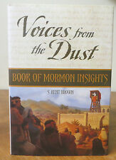 Voices from the Dust: Book of Mormon Insights by S. Kent Brown (2004, Book,...