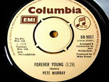"""PETE MURRAY - FOREVER YOUNG  7"""" VINYL"""