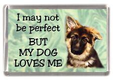 "German Shepherd Dog Fridge Magnet No.1. ""I may not be perfect ...."" by Starprint"