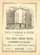 Dana Farrar & Hyde, Teas, Spices, Fruits, Boston, MA. 1856 Antique Print Ad