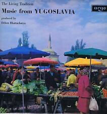 LP MUSIC FROM YUGOSLAVIA LIVING TRADITION ARGO BHATTACHARYA
