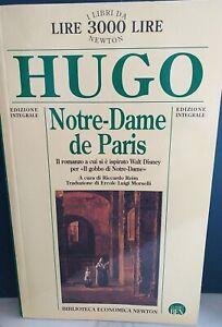 LIBRO NOTRE-DAME DE PARIS HUGO m.99   Edizione 1996 Newton Edizione Integrale