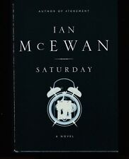 Saturday by Ian McEwan (2005, Hardcover), Signed 1st