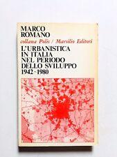 Marco ROmano L'urbanistica in Italia nel periodo dello sviluppo Marsilio 1980