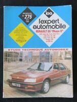 REVUE TECHNIQUE AUTOMOBILE RTA RENAULT 25 phase' II  n°275 1990