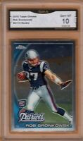 GMA 10 GEM Mint ROB GRONKOWSKI 2010 TOPPS CHROME Rookie Card PATRIOTS BUCS!