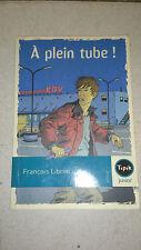 François Librini - A plein tube ! - Tipik Junior