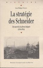 La stratégie des Schneider Du marché à la firme intégrée par J.P Passaqui (2006)
