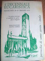 1975 IMOLA RIVISTA ILLUSTRATA PER LA 4^ DECENNALE EUCARISTICA E NUOVA CHIESA