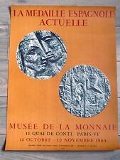 LA MÉDAILLE ESPAGNOLE ACTUELLE affiche MOURLOT 1964 Musée de la Monnaie PARIS