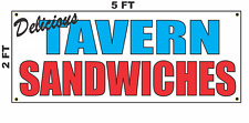 Tavern Sandwich Banner Sign NEW 2x5 Delicious