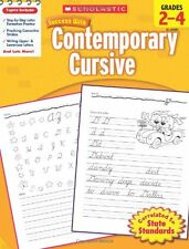 Scholastic Success with Contemporary Cursive, Grades 2-4 (2010, Paperback)