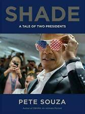 Shade a Tale of Two Presidents by Pete Souza