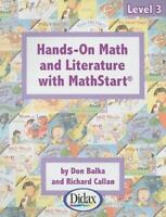 Hands-on Math and Literature with MathStart / Grades 2-4 (Level 3) by Don Balka
