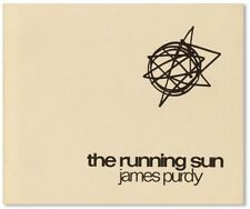 """1971 FLAT SIGNED NUMBERED James Purdy """"The Running Sun"""" Limited to 300 FINE"""