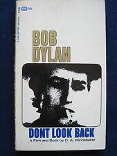 DON'T LOOK BACK by D. A. PENNEBAKER Transcript of BOB DYLAN Documentary 1st Ed.