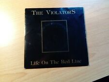 "Violators Life On The Red Line 2 Track Vinyl 7"""