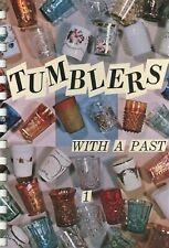 Vintage Tumblers - Northwood Hobbs Imperial Fenton Etc. / Scarce Book