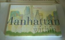 MANHATTAN WITHIN by Matteo Pericoli 2003 1st Ed. with Slipcase