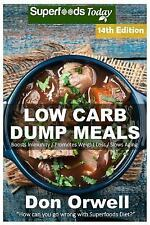 Low Carb Natural Weight Loss Transformation Book: Low Carb Dump Meals : Over...
